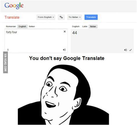 Google Translate Meme - google translate from english to italian translate