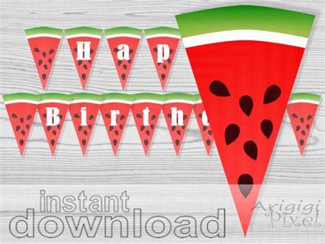 printable watermelon banner happy birthday banner slices of watermelon banner