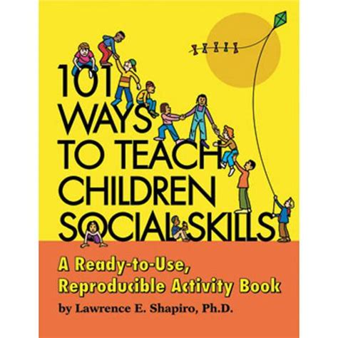 mindful workbook for domestic violence treatment program books 101 ways to teach children social skills book with cd