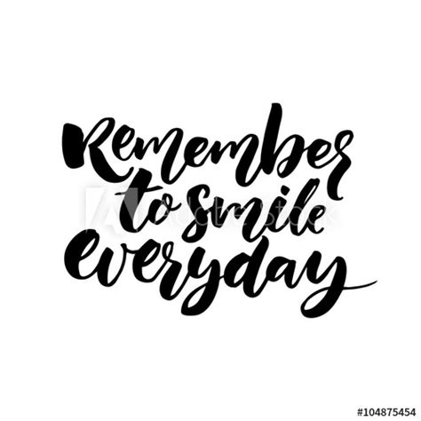 Fashion Illustration With Quote Modern And White Background Stock Illustration Remember To Smile Everyday Inspirational Quote For Posters And Cards Black Ink Calligraphy