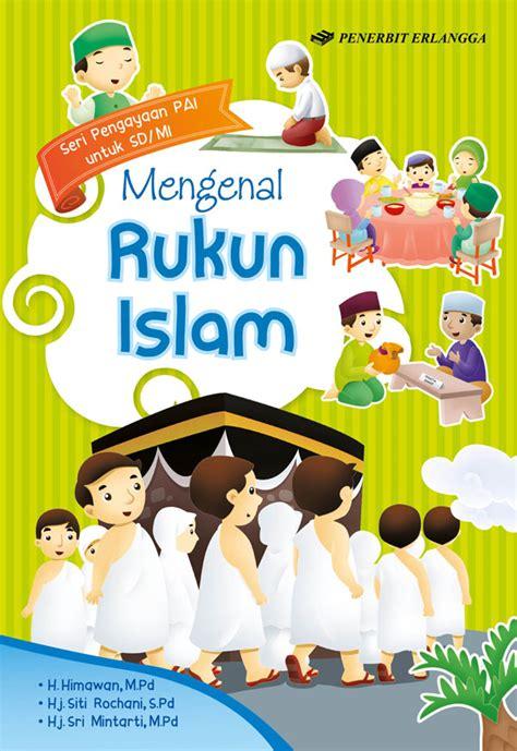 Seri Rukun Islam mengenal rukun islam emir