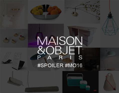 Maison Et Objets 2016 by Maison Objet Janvier 2016 Le Before Mo16