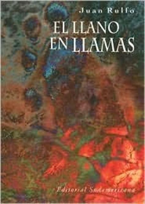 el llano en llamas 8437605121 el llano en llamas by juan rulfo reviews discussion bookclubs lists