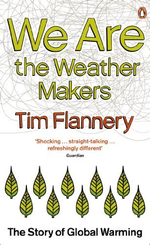 The Weather Makers Tim Flannery quot the weather makers quot by tim flannery for free