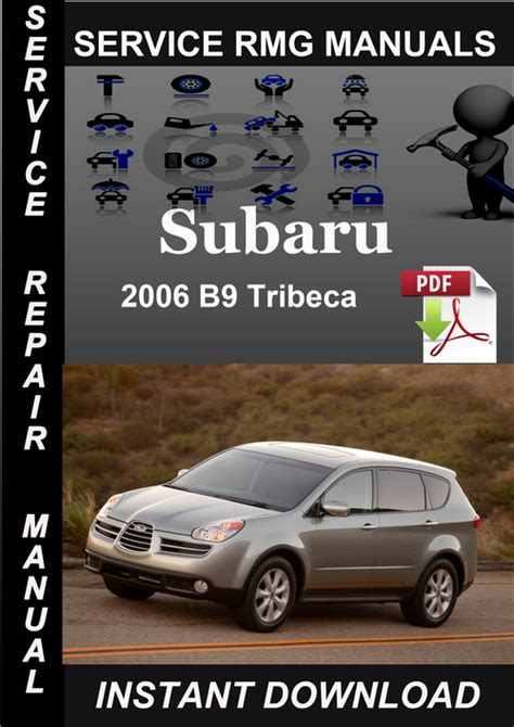 automotive service manuals 2006 subaru b9 tribeca windshield wipe control 2006 subaru b9 tribeca service repair manual download download ma