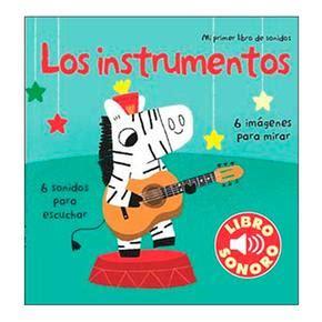 los instrumentos mi primer libro de sonidos