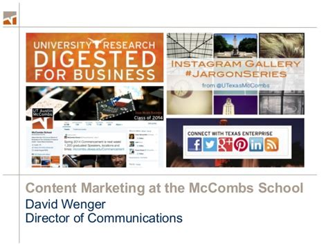 Mccombs Mba Communication by Telling Our Story Well Content Marketing At Mccombs