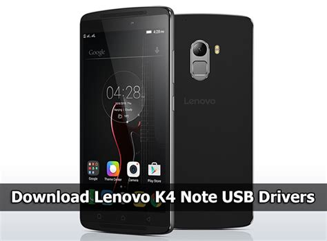 how to download themes for lenovo k4 note download lenovo k4 note usb drivers for windows 10 8 8 1 7 xp