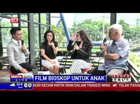 film bioskop anak anak lunch talk film bioskop untuk anak 1 youtube