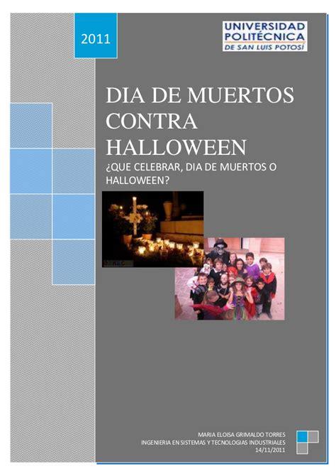 dia de muertos contra halloween ogas ensayo