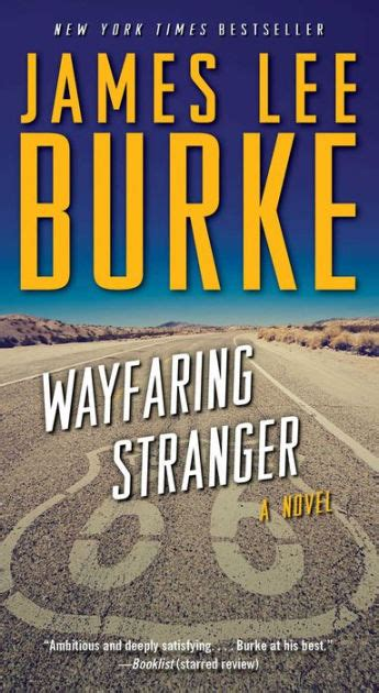 wayfaring stranger by james lee burke hardcover barnes