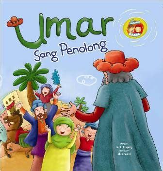 Buku Anak Bb Seri Sahabat Rasul Bilal Sang Muazin Bb Seri Sahabat Rasul Umar Sang Penolong Bukubukularis