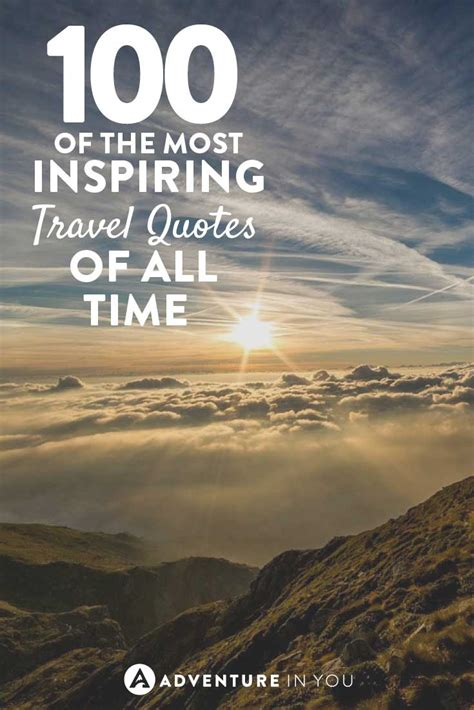 100 quotes on and 100 thoughts inspired by the world s most amazing books best travel quotes 100 of the most inspiring quotes of