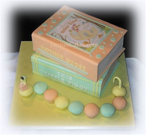 Baby Shower Book Cakes by 1000 Images About Nursery Rhymes Theme Birthday On