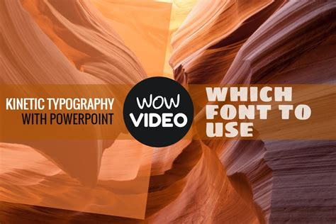 Kinetic Typography In Powerpoint Guide To Font Selection Kinetic Typography In Powerpoint