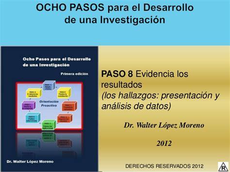 libro paso de ser una paso 8 evidencia losresultados los hallazgos presentaci 243 n yan 225 lisis de datos dr walter l 243 pez