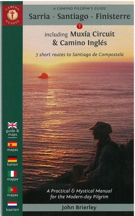 a pilgrim s guide to the camino fisterra best 25 camino pilgrim ideas on st way