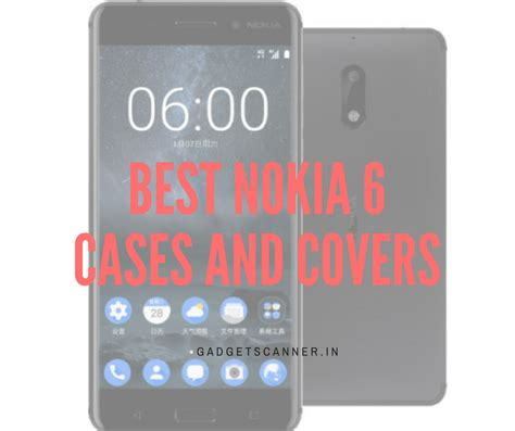 best nokia best nokia 6 cases and covers gadgetscanner