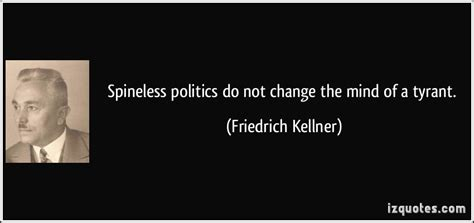 my opposition the diary of friedrich kellner a german against the third reich books spineless politics do not change the mind of a tyrant
