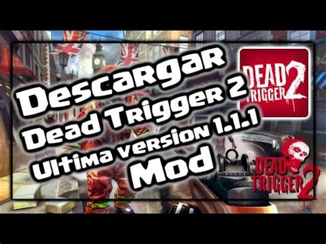 descargar drastic apk full ultima version descargar dead trigger 2 218 ltima versi 243 n 1 1 1 mod apk