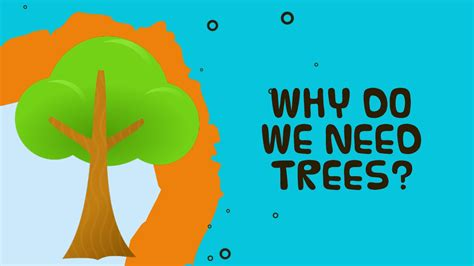 tree why why do we need trees facts about trees for