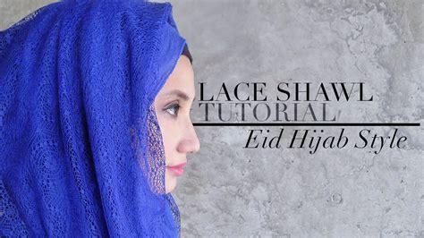 youtube tutorial wide shawl eid hijab style lace wide shawl maxi shawl tutorial