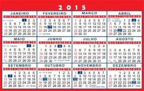 Calendario Brasileiro 2015 Ano De 2015 Ter 193 13 Feriados Na Bahia Que Podem Ser