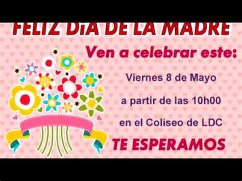 tarjeta de invitacion para el dia de los jardines invitaci 211 n a homenaje por el d 205 a de la madre youtube