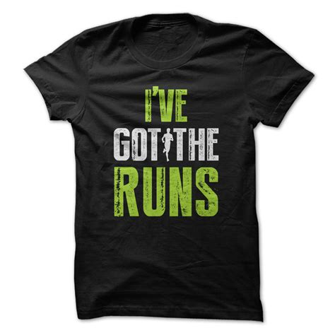 T Shirt Ive Got The Run 1 running shirts with sayings march sale save 20 coupon code marchtake20