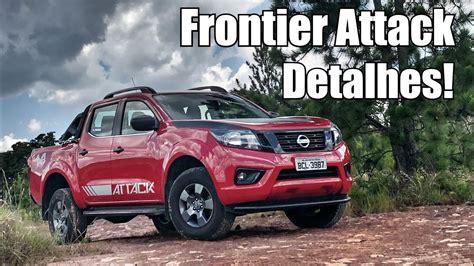 2019 Nissan Frontier Attack by Nissan Frontier Attack 2019 Em Detalhes Falando De Carro