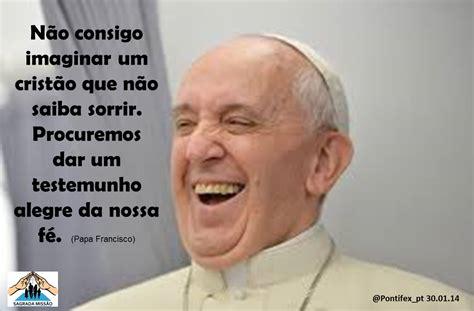 mensagem ao papa francisco frases do papa francisco