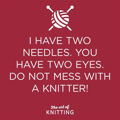 knitting quotes best 25 knitting quotes ideas on knitting