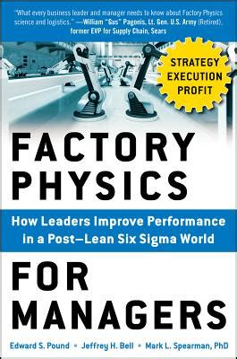 lean six sigma for how improvement experts can help in need and help improve the environment books 9780071822503 factory physics for managers how leaders