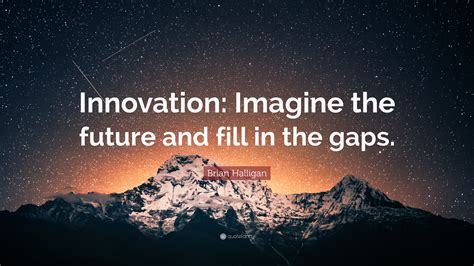 innovation and the future innovation quotes 40 wallpapers quotefancy