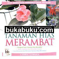 Buku Menanam Merawat Keladi Hias menanam merawat tanaman hias merambat bukabuku