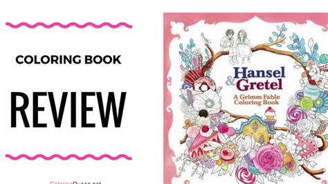 hansel and gretel book report hansel gretel a grimm fable coloring book review by