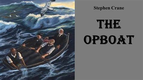 the open boat by stephen crane setting learn english through story the open boat by stephen