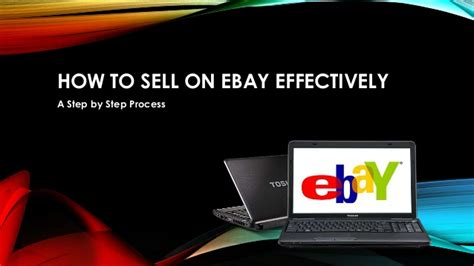 How To Sell On Ebayiii Step By Step Guide Through how to sell on ebay effectively a step by step process