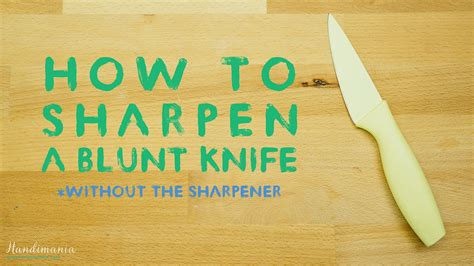 how to sharpen a kitchen knife without the sharpener