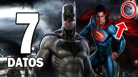 Batman V Superman 7 7 curiosidades sobre batman v superman