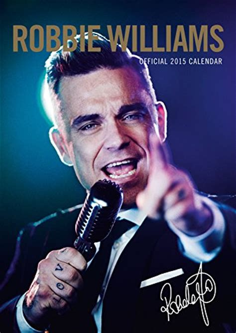 Calendrier Robbie Williams Calendrier Official Robbie Williams 2015 Boutique Robbie
