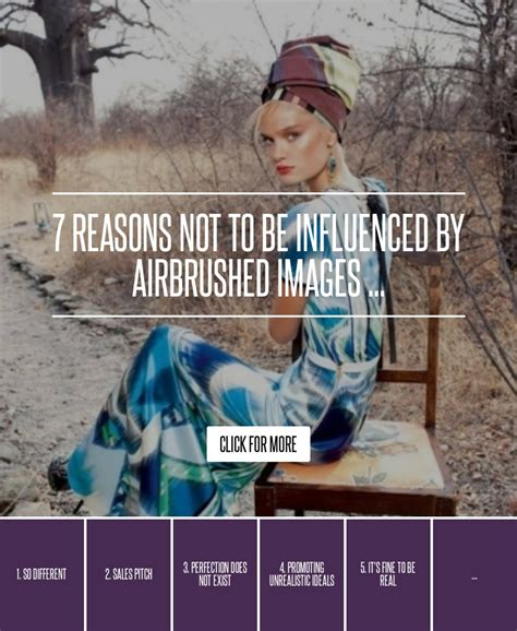 8 Reasons Not To Be Influenced By Media Images by 7 Reasons Not To Be Influenced By Airbrushed Images