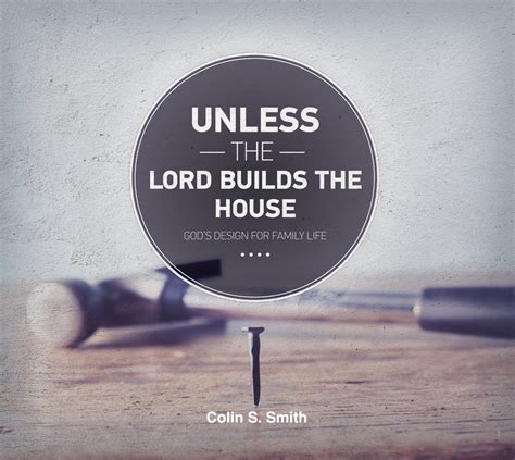 except the lord build the house unless the lord builds the house cd unlocking the bible