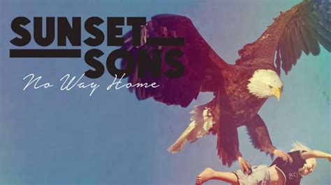 no way home a sunset sons no way home audio chords chordify