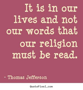in our own words religious in a changing world books quote it is in our lives and not our words that our