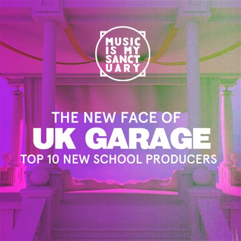 Uk Garage Songs by The New Of Uk Garage Our Top 10 New School