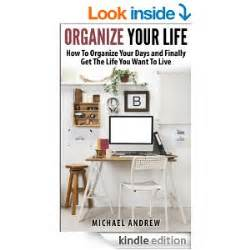 how to organize your life free ebooks organize your life the internet security