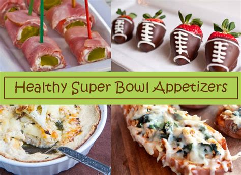 recipe roundup healthy super bowl appetizers thoughtful presence