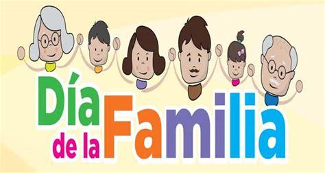 imagenes feliz dia familia 15 de mayo im 225 genes para el d 237 a internacional de la