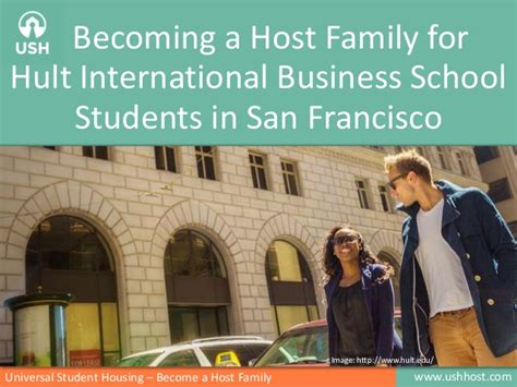 Mba Graduate Programs In San Francisco by Becoming A Host Family For Hult International Business